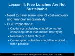 lesson ii free lunches are not sustainable