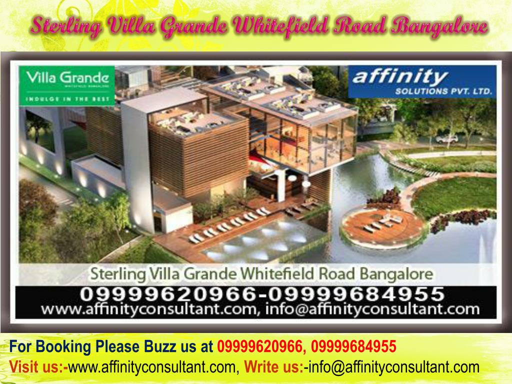 Sterling Villa Grande Whitefield Road Bangalore