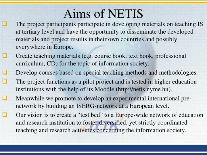 Aims of NETIS