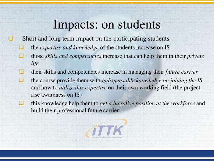 Impacts: on students