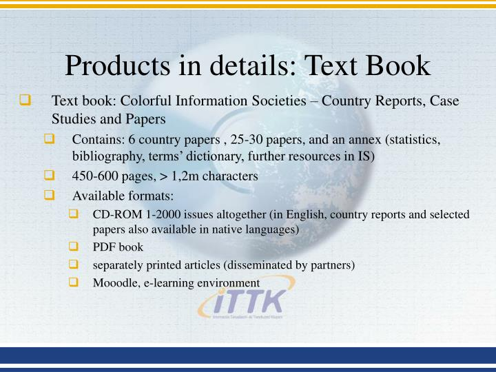Products in details: Text Book