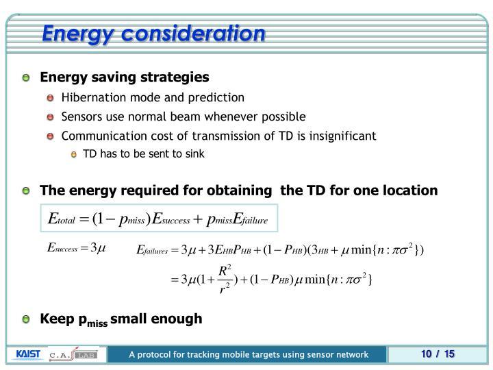 Energy consideration