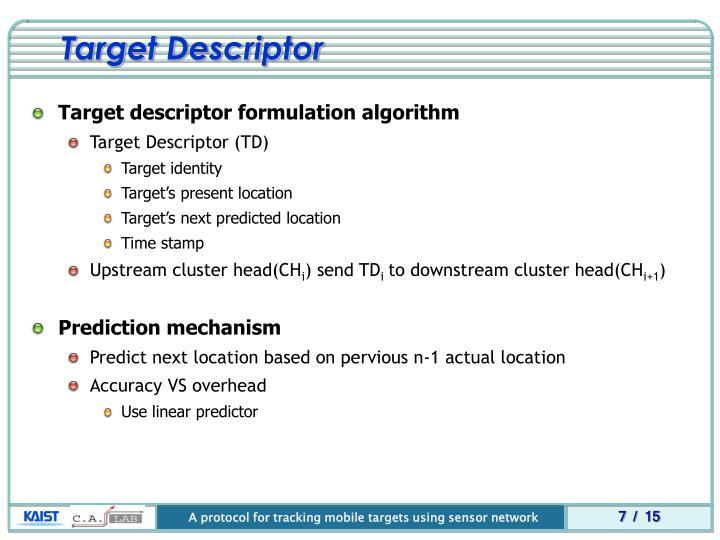 Target Descriptor