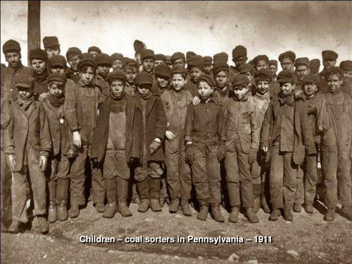Children – coal sorters in Pennsylvania – 1911