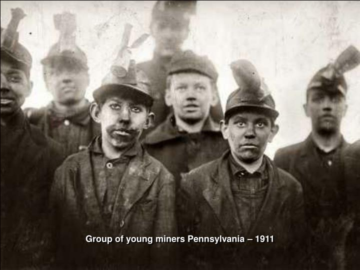 Group of young miners Pennsylvania – 1911