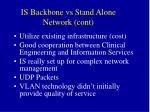 is backbone vs stand alone network cont