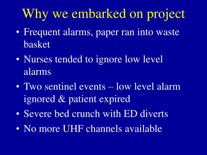 Why we embarked on project