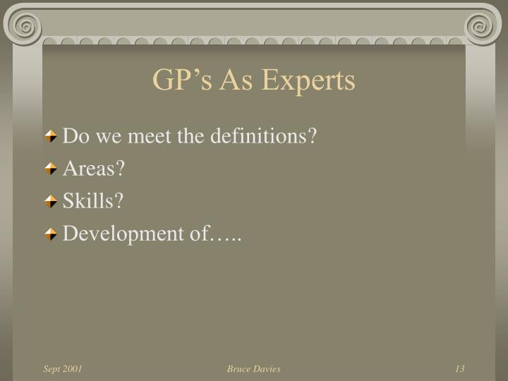 GP's As Experts