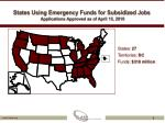 states using emergency funds for subsidized jobs applications approved as of april 15 2010