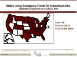 states using emergency funds for subsidized jobs applications approved as of july 22 2010