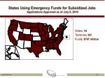 states using emergency funds for subsidized jobs applications approved as of july 8 2010