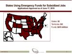 states using emergency funds for subsidized jobs applications approved as of june 17 2010
