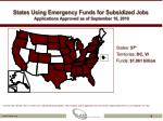 states using emergency funds for subsidized jobs applications approved as of september 16 2010