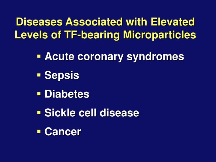 Diseases Associated with Elevated Levels of TF-bearing Microparticles