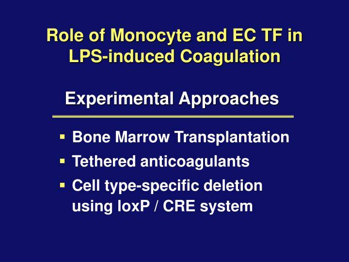 Role of Monocyte and EC TF in LPS-induced Coagulation