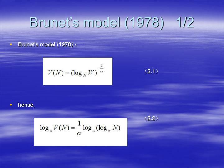 Brunet's model (1978)   1/2