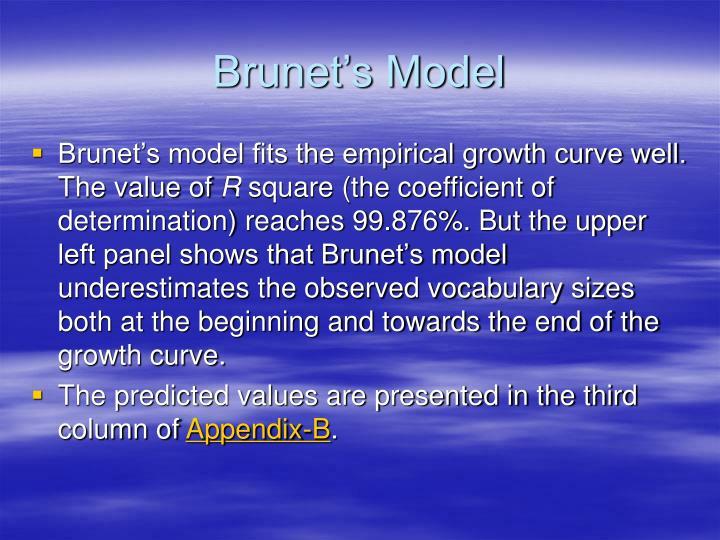 Brunet's Model