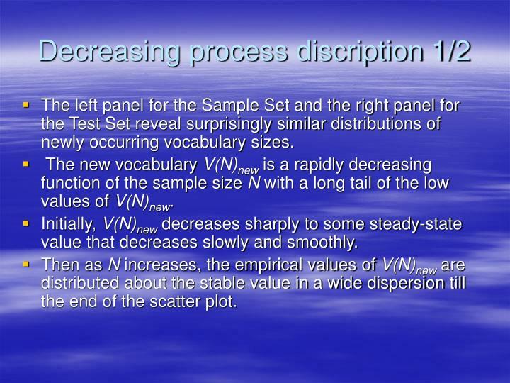 Decreasing process discription 1/2
