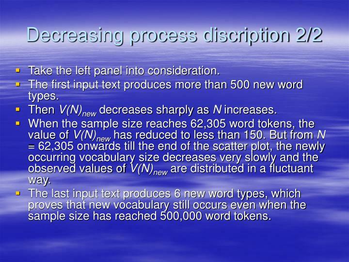 Decreasing process discription 2/2