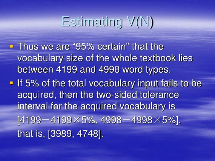 Estimating V(N)