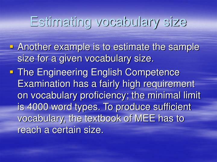 Estimating vocabulary size