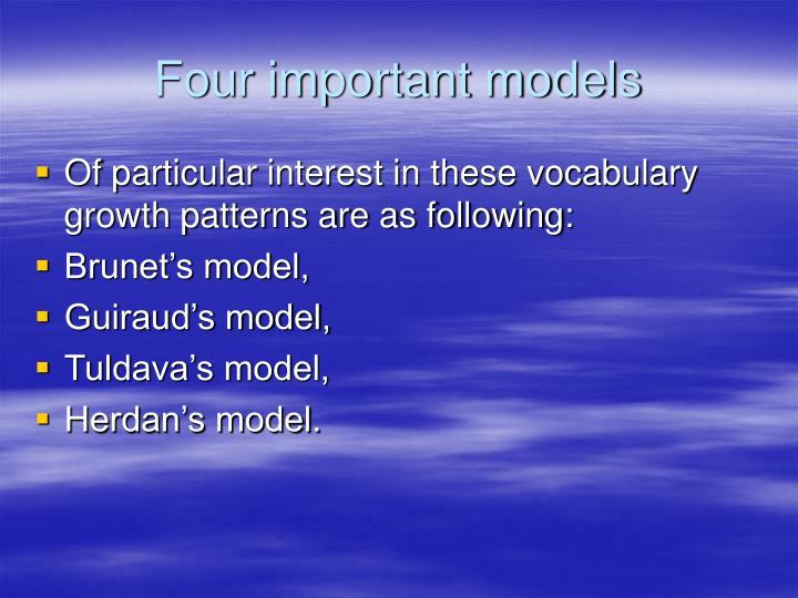 Four important models