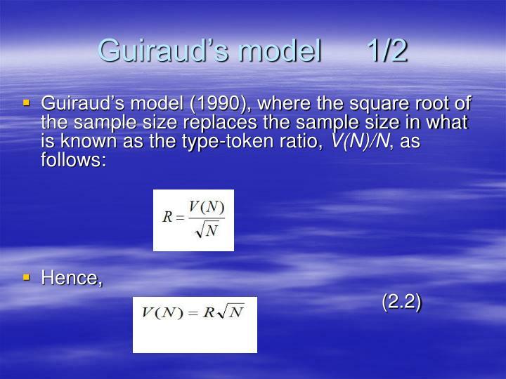 Guiraud's model     1/2