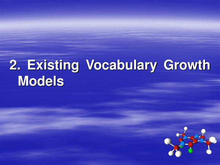 2. Existing Vocabulary Growth Models