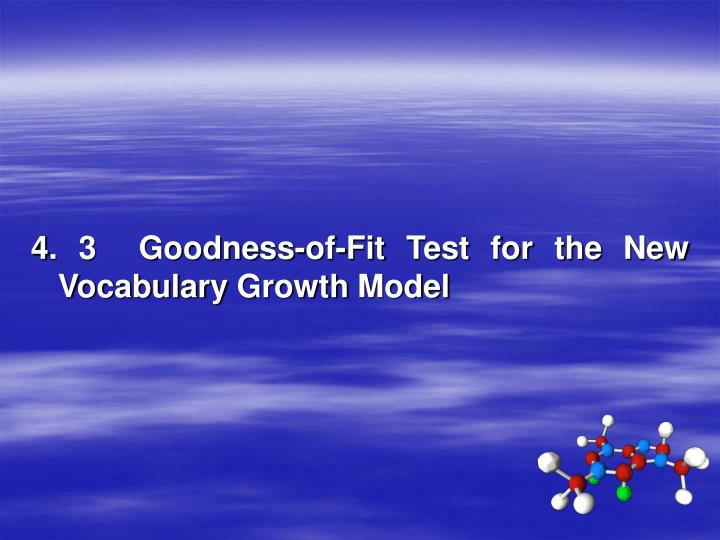 4. 3  Goodness-of-Fit Test for the New Vocabulary Growth Model