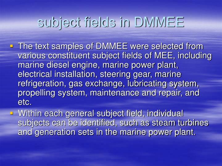 subject fields in DMMEE