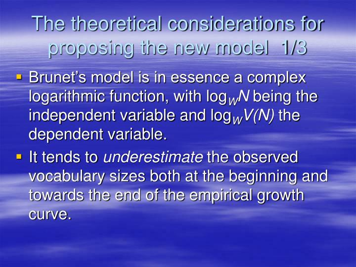 The theoretical considerations for proposing the new model  1/3