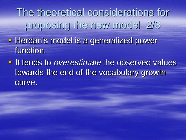 The theoretical considerations for proposing the new model  2/3