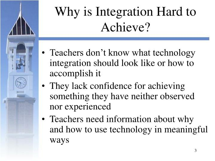 Why is Integration Hard to Achieve?