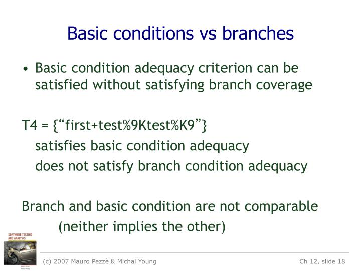 Basic conditions vs branches