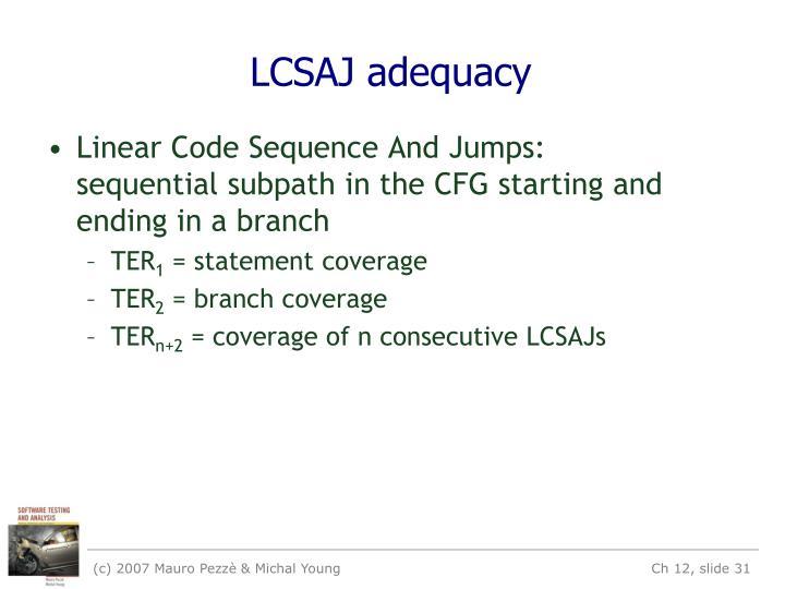 LCSAJ adequacy