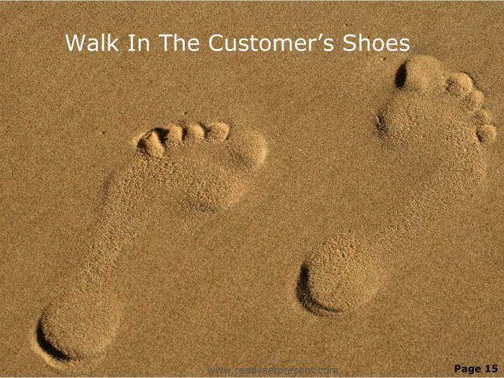 Walk In The Customer's Shoes