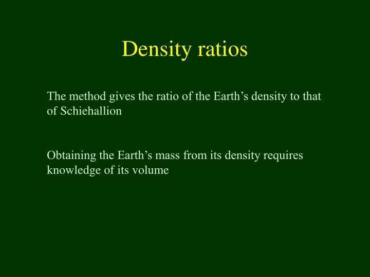 Density ratios