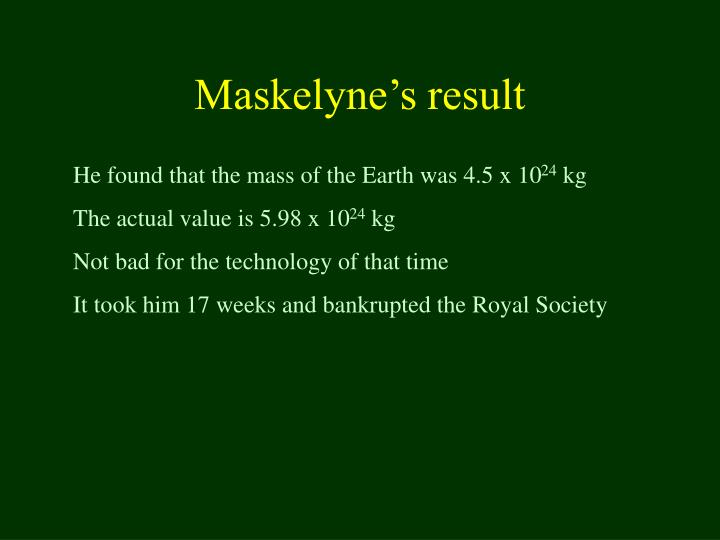 Maskelyne's result