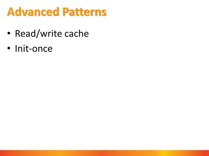 Advanced Patterns