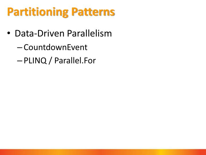 Partitioning Patterns
