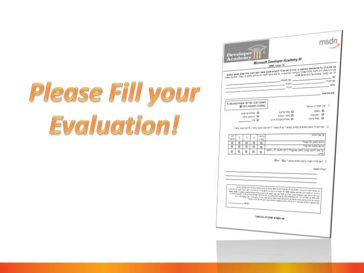 Please Fill your Evaluation!