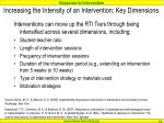 increasing the intensity of an intervention key dimensions