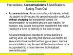 interventions accommodations modifications sorting them out1