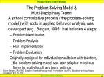 the problem solving model multi disciplinary teams