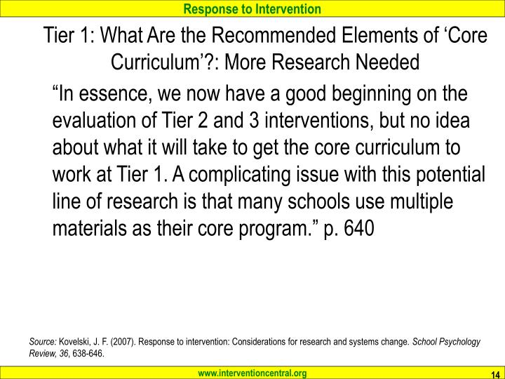 Tier 1: What Are the Recommended Elements of 'Core Curriculum'?: More Research Needed