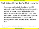 tier 2 setting an minimum dose for effective intervention