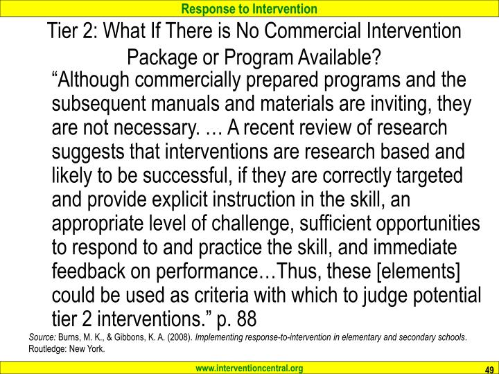Tier 2: What If There is No Commercial Intervention Package or Program Available?