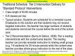 traditional schedule tier 2 intervention delivery for standard protocol interventions