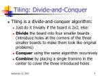 tiling divide and conquer