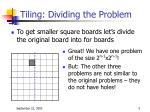 tiling dividing the problem